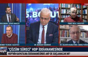 HDP'nin kapatılma iddianamesinde AKP de suçlanacak mı? – 5. BOYUT