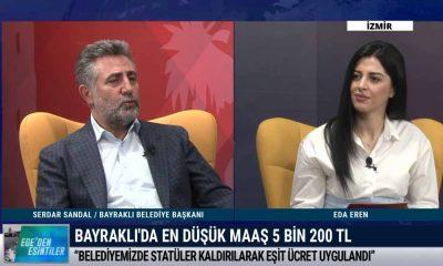 Bayraklı Belediye Başkanı Sandal: Aylık 3 milyon TL tasarruf yaptık – EGE'DEN ESİNTİLER