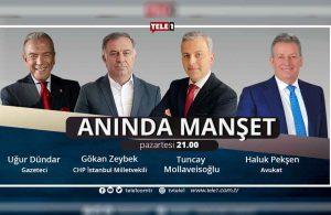 Duayen gazeteci Uğur Dündar, saat 21.00'de Anında Manşet'te!