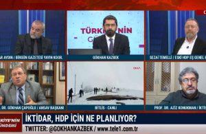 İktidar, HDP için ne planlıyor? – TÜRKİYE'NİN GÜNDEMİ