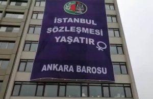 Ankara Barosu'ndan pankartla protesto: Çekilmeyi asla ve asla kabul etmiyoruz