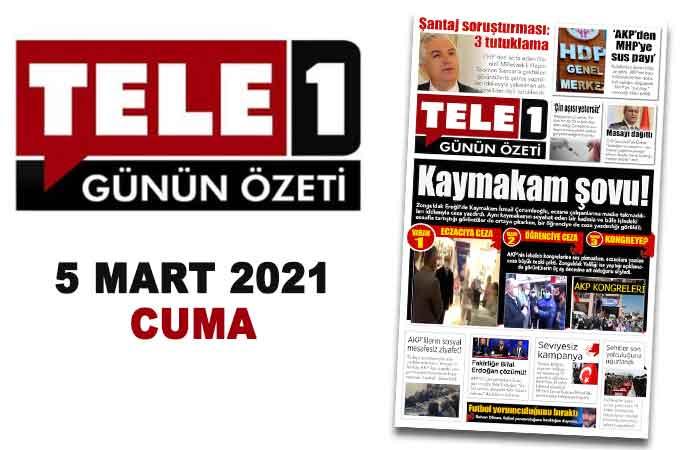 """Kaymakam şovu!. """"AKP'den MHP'ye sus payı"""". Şantaj soruşturmasında 3 tutuklama. AKP'lilerin sosyal mesafesiz ziyafeti!. Futbol yorumculuğunu bıraktı. 5 Mart günün özeti"""