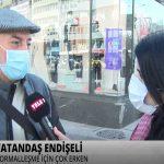 Yurttaşlar TELE1'e konuştu: Lokantalar tamam ama okullar erken açıldı
