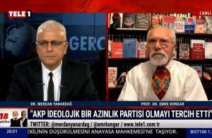 Emre Kongar: AKP, ideolojik bir azınlık partisi olmayı tercih etti