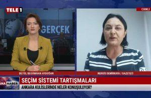 Nergis Demirkaya: AKP yüzde 7, MHP yüzde 5 istiyor – ANA HABER