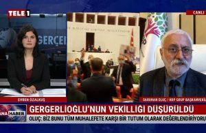 Saruhan Oluç: Gergerlioğlu kararı tüm muhalefete karşı bir tutum – ANA HABER