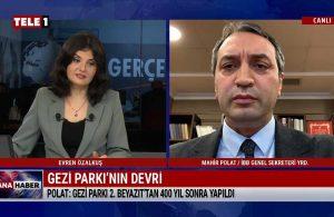 Mahir Polat: Gezi Parkı 2. Beyazıt'tan 400 yıl sonra yapıldı – ANA HABER