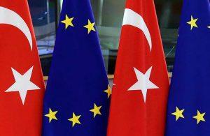 AB'den Türkiye açıklaması: Kapsamlı iş birliğini düşünmek zor