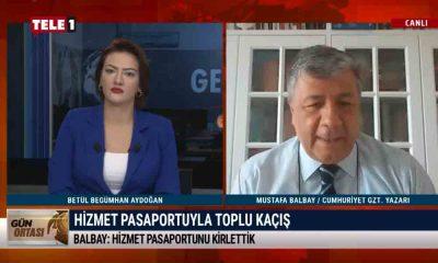 Mustafa Balbay: Hizmet pasaportunu suç unsuru haline getirdiler – GÜN ORTASI