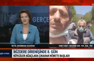 İkizdere direnişinde 8. gün: 'Cengiz' başımızın belası, utanmadan çevreci reklamlar yayınlıyorlar – GÜN ORTASI