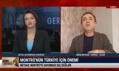 Tarihçi Sinan Meydan: Montrö'yü tartışmaya açmak Türkiye'nin ulusal çıkarlarına değildir – GÜN ORTASI