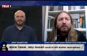 'DeliKasap' dergisi yayın yönetmeni Murat Arda 'Rock Train'de- ROCK TRAIN