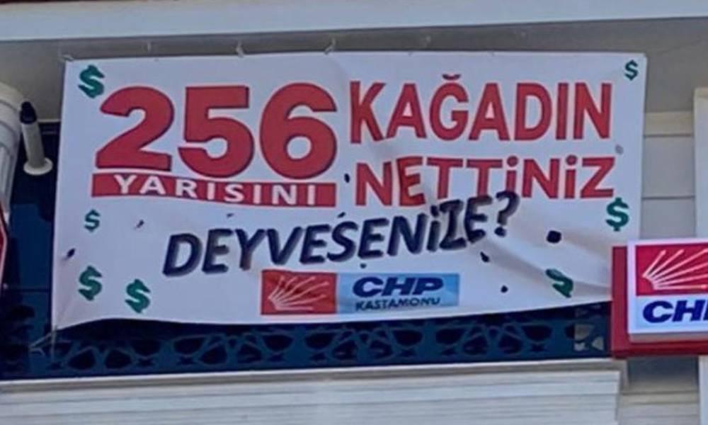 """CHP'nin """"256 kağadın yarısını nettiniz?"""" afişi de kaldırıldı"""