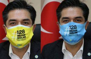 İYİ Parti'den 10 bin adet '128 milyar dolar nerede' maskesi