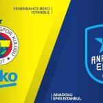 Fenerbahçe Beko- Anadolu Efes maçı ertelendi