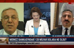 Uğuroğlu: Yeni iktidar 128 milyar doların hesabını soracak