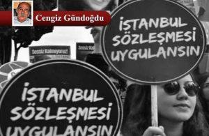 İstanbul Sözleşmesi Mes'elesi