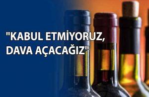 Alkol satışı yasağına tepkiler büyüyor