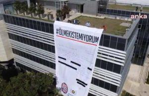 Belediye binasına dev pankart: Ölmek istemiyorum