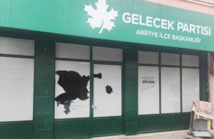Sakarya'da Gelecek Partisi ilçe binasına saldırı