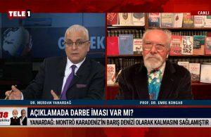 Merdan Yanardağ:  Montrö'nün ortadan kaldırılmasını isteyen ABD ve AKP'den başkası yok