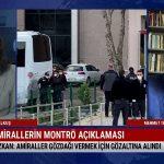 Gazeteci Mehmet Tezkan emekli amiraller sürecini değerlendirdi – ANA HABER