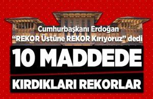 Erdoğan'ın 'Rekor kırıyoruz' sözlerine jet yanıt! 10 madde sıralandı