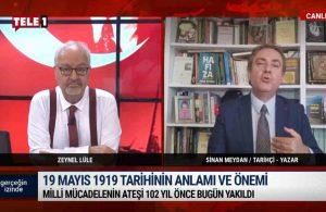 Sinan Meydan: Milli mücadelenin ateşi 102 yıl önce bugün atıldı | GERÇEĞİN İZİNDE