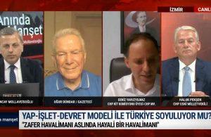 Yap- işlet- devret modeli ile Türkiye soyuluyor mu? – ANINDA MANŞET