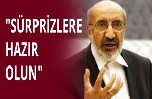 Abdurrahman Dilipak: Ankara'da bir şeyler oluyor