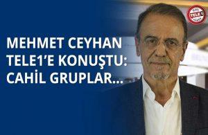 Mehmet Ceyhan'dan sert yanıt: Önce lafa bakarım…