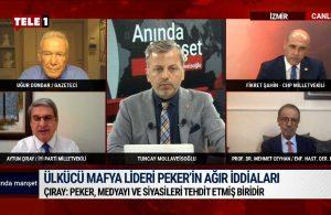 Aytun Çıray Sedat Peker operasyonuyla ilgili tehlikeyi açıkladı   ANINDA MANŞET