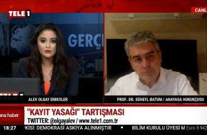Süheyl Batum: Genelgede yok basın toplantısına güveniyorlar- HAFTA SONU ANA HABER