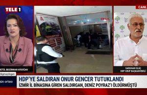 HDP Grup Başkanvekili Oluç :Bu saldırganın 'eğitildiği' çok açık