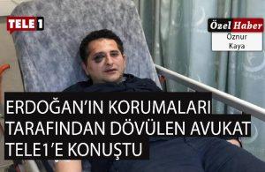 Erdoğan'ın korumaları tarafından darp edilen Sürenoğlu: Takipsizlik kararına itiraz edeceğiz