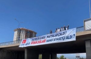 Naldöken Köprüsü'ne pankart: 10 bin doları hangi siyasetçi aldı?