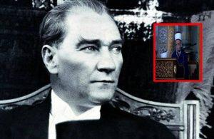 Diyanet'ten Atatürk tepkisi: Ey Türk imamı birinci vazifen…