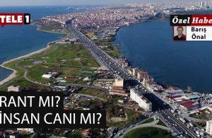 'Kanal İstanbul Marmara'yı öldürecek'
