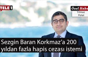 Sezgin Baran Korkmaz'a 200 yıldan fazla hapis cezası istemi
