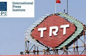 Uluslararası Basın Enstitüsü'nden TRT atamalarına sert tepki