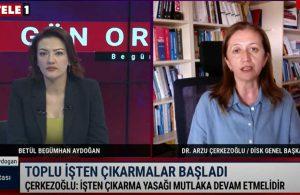 Arzu Çerkezoğlu iktidarı uyardı: Derhal yasaklanmazsa…