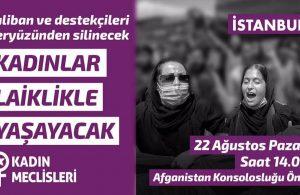 Kadınlar Afganistan Konsolosluğu önünde toplanacak