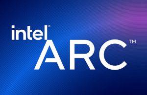 Intel Arc için tarih belirlendi