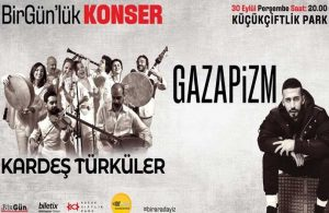 'BirGün'lük Konser' 30 Eylül'e ertelendi